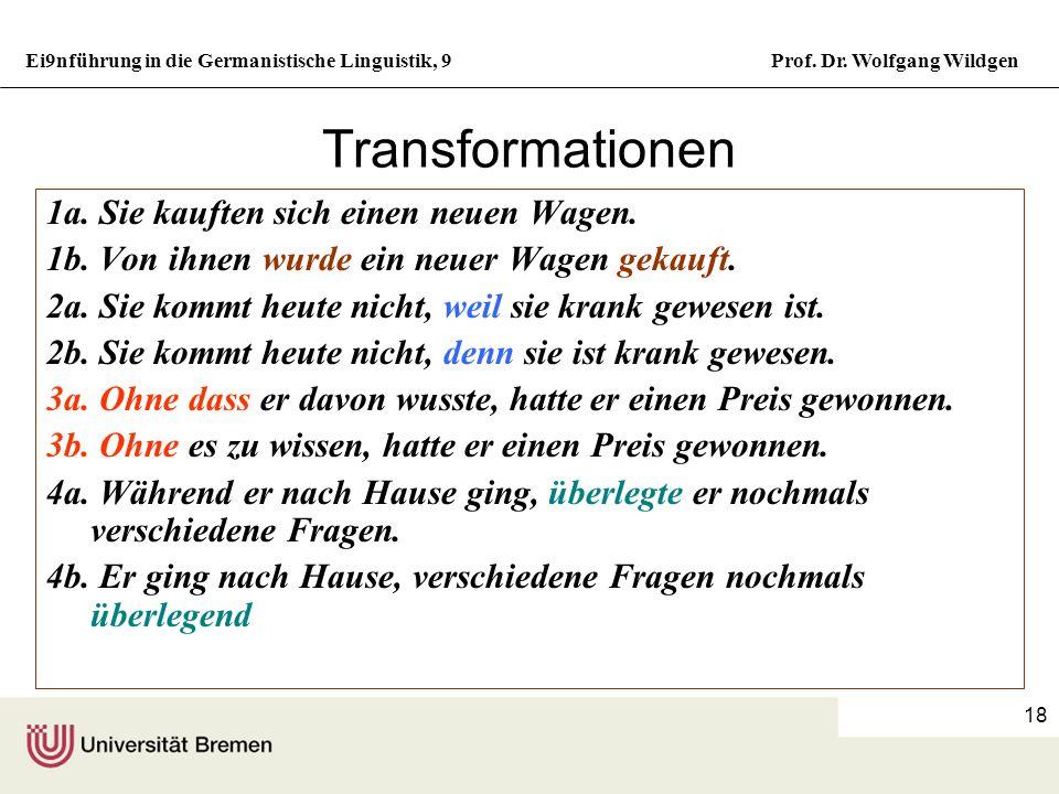 Ei9nführung in die Germanistische Linguistik, 9Prof. Dr. Wolfgang Wildgen 17 Satzarten Nach ihrem syntaktischen Bau und ihrer kommunikativen Funktion