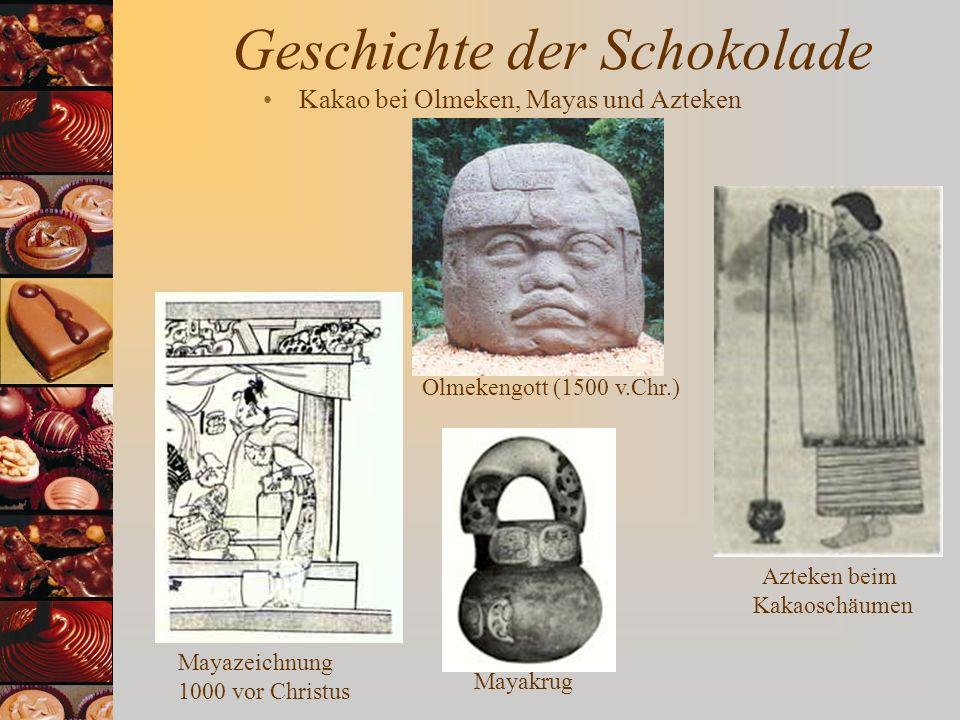 Geschichte der Schokolade Kakao bei Olmeken, Mayas und Azteken Mayazeichnung 1000 vor Christus Mayakrug Azteken beim Kakaoschäumen Olmekengott (1500 v