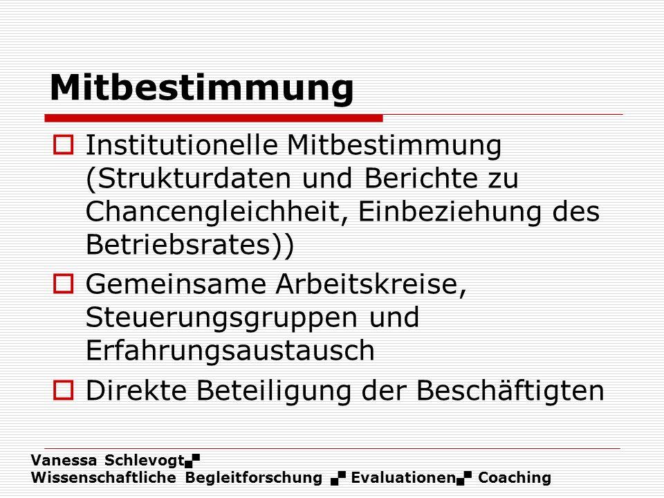 Vanessa Schlevogt Wissenschaftliche Begleitforschung Evaluationen Coaching Mitbestimmung Institutionelle Mitbestimmung (Strukturdaten und Berichte zu