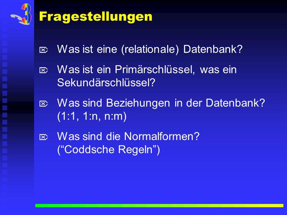 Was ist eine (relationale) Datenbank? Was ist ein Primärschlüssel, was ein Sekundärschlüssel? Was sind Beziehungen in der Datenbank? (1:1, 1:n, n:m) W