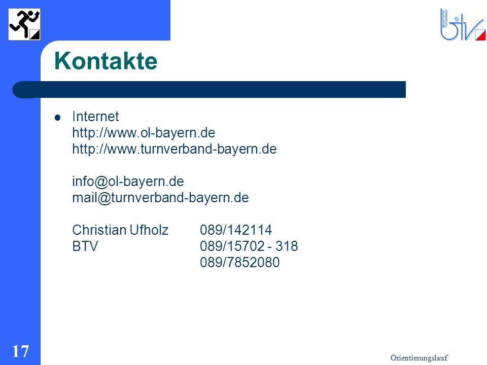 Orientierungslauf 17 Kontakte Internet http://www.ol-bayern.de http://www.turnverband-bayern.de info@ol-bayern.de mail@turnverband-bayern.de Christian