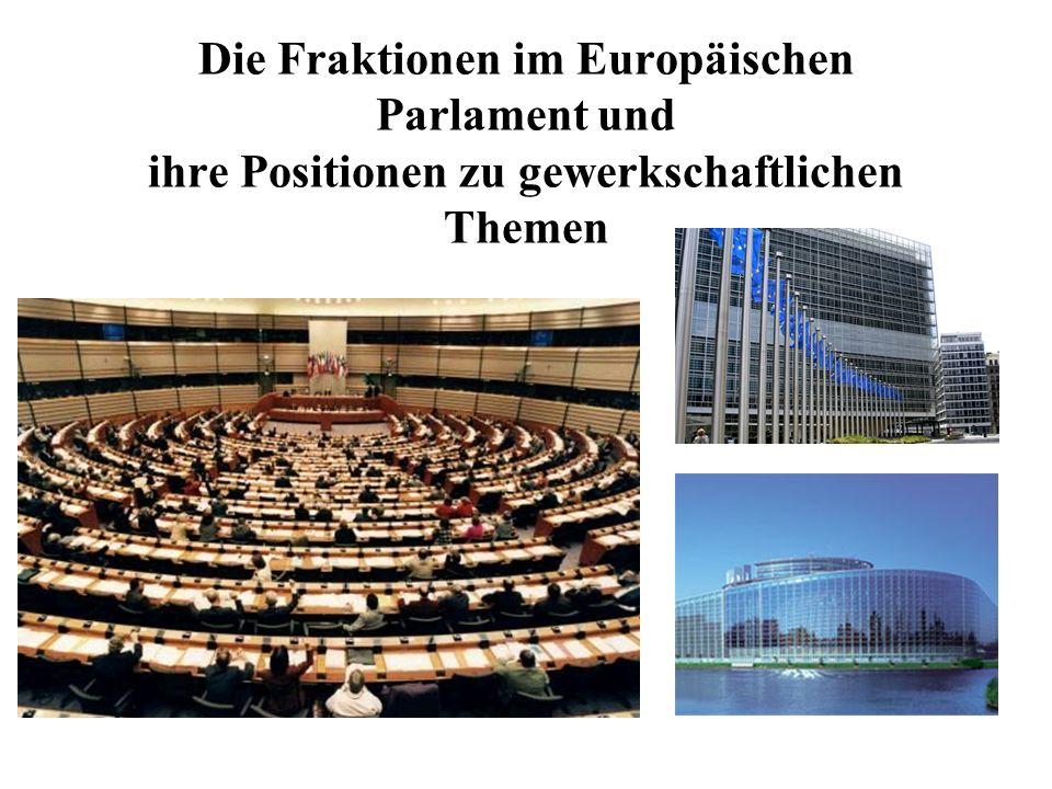 ALDE – Fraktion Allianz der Liberalen und Demokraten die einzelnen Staaten sollten um Arbeitszeit und Sozialpolitik miteinander konkurrieren pro konkurrenz- und wettbewerbsbasierte Wirtschaft gegen ökonomischen Protektionismus