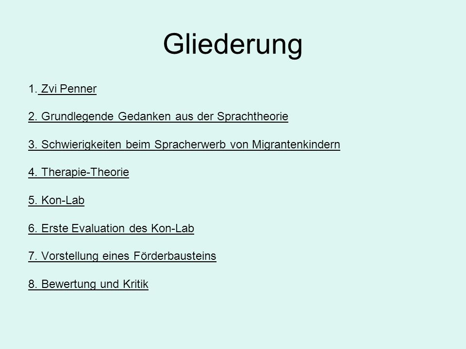 Gliederung 1. Zvi Penner 2. Grundlegende Gedanken aus der Sprachtheorie 3. Schwierigkeiten beim Spracherwerb von Migrantenkindern 4. Therapie-Theorie