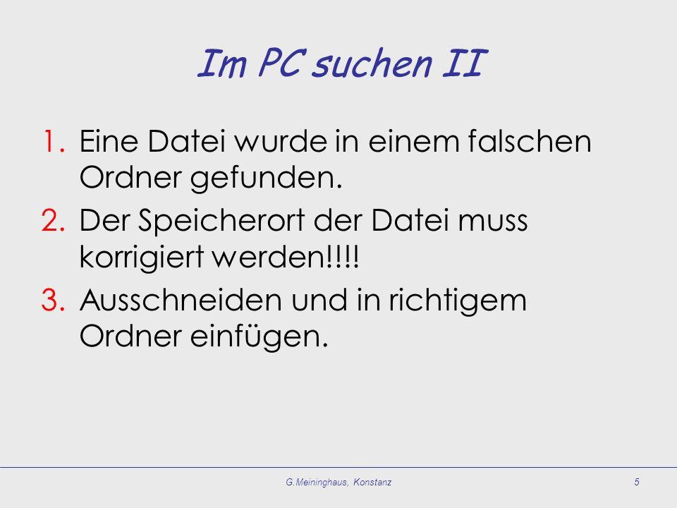 Im PC suchen II 1.Eine Datei wurde in einem falschen Ordner gefunden.
