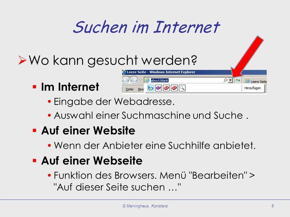 Suchen im Internet Wo kann gesucht werden. Im Internet Eingabe der Webadresse.