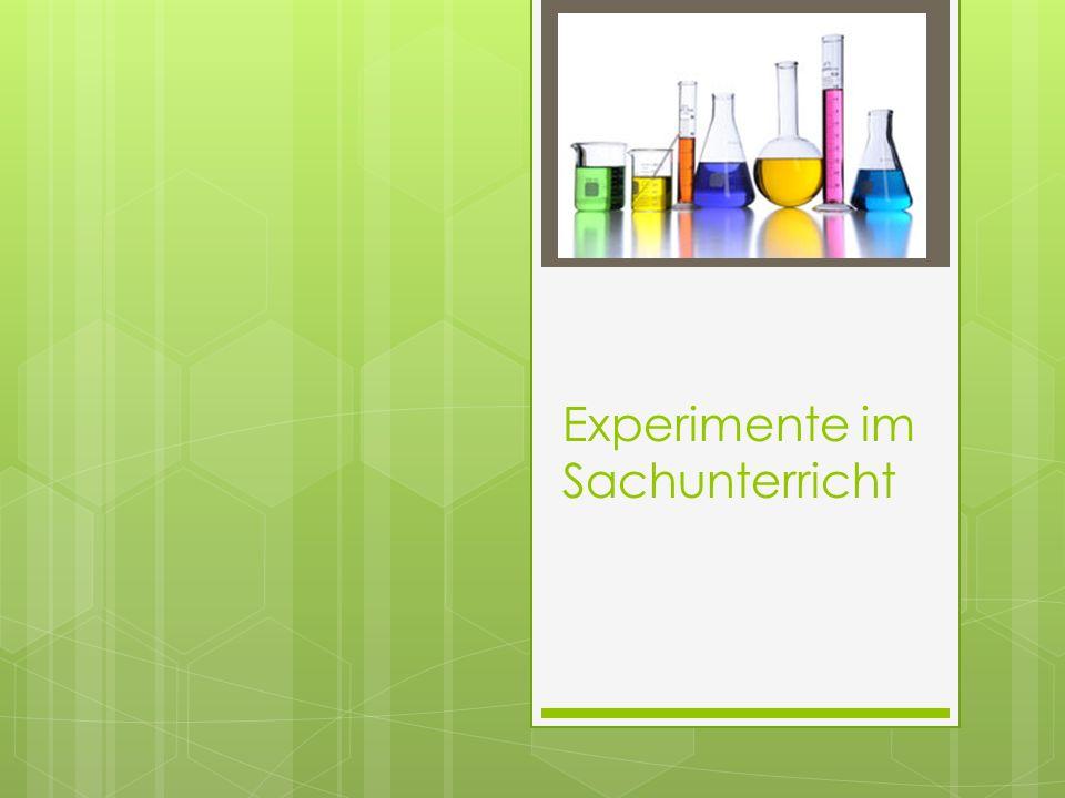 Inhalt 1) Warum Experimente im Sachunterricht.