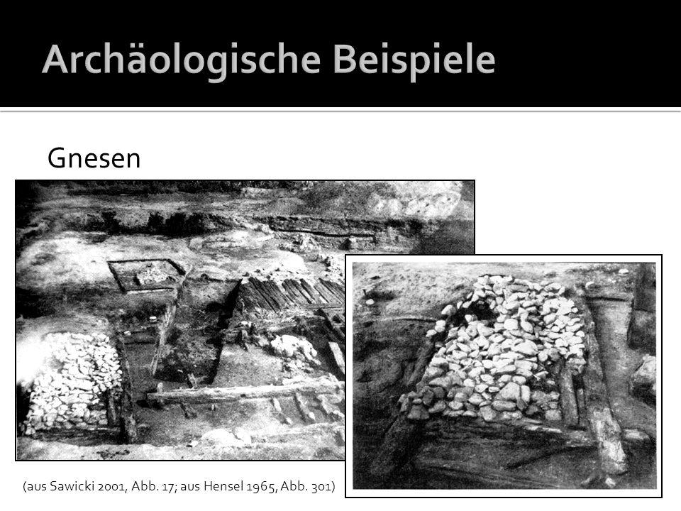 Gnesen Bild : (Hensel 1965, Abb. 301) (aus Sawicki 2001, Abb. 17; aus Hensel 1965, Abb. 301)