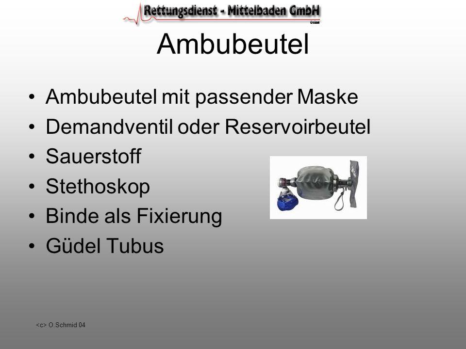 O.Schmid 04 Ambubeutel Ambubeutel mit passender Maske Demandventil oder Reservoirbeutel Sauerstoff Stethoskop Binde als Fixierung Güdel Tubus