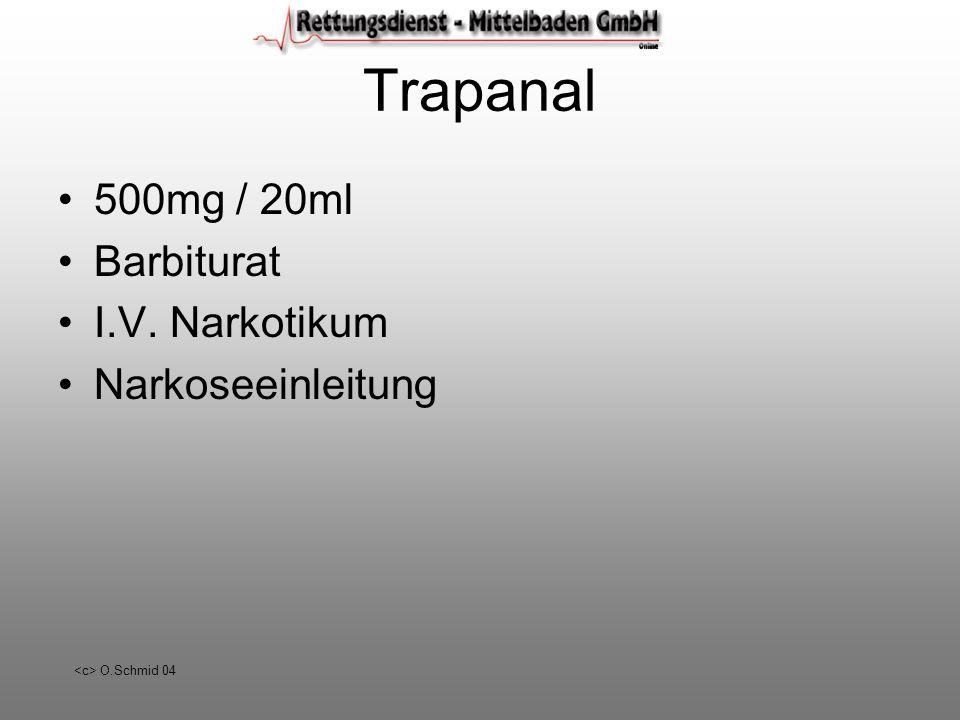O.Schmid 04 Trapanal 500mg / 20ml Barbiturat I.V. Narkotikum Narkoseeinleitung