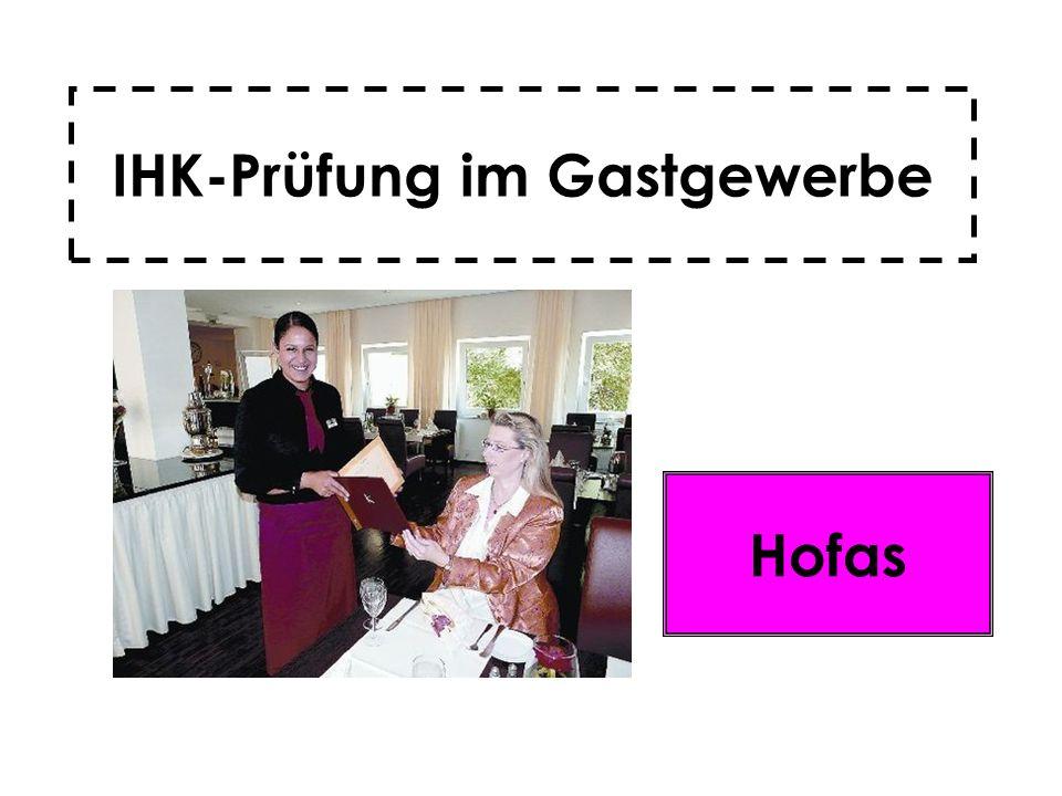 IHK-Prüfung im Gastgewerbe Hofas