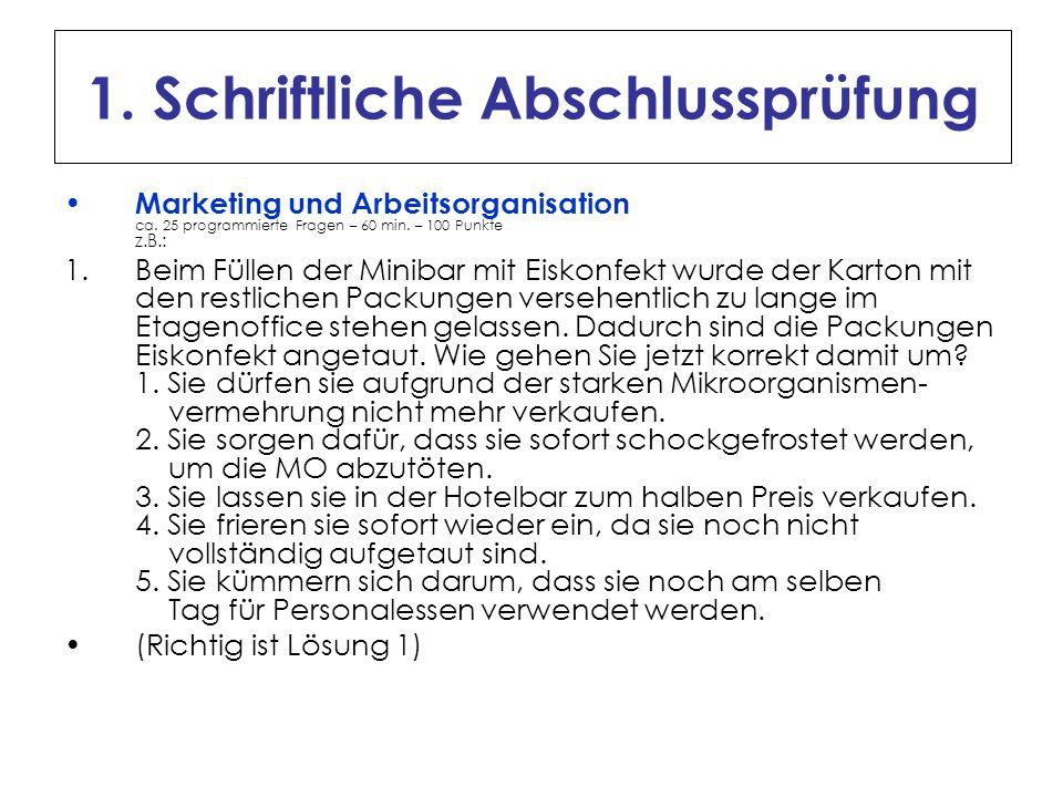 1.Schriftliche Abschlussprüfung Wirtschafts- und Sozialkunde ca.