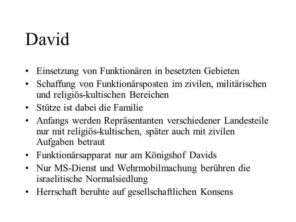 David Einsetzung von Funktionären in besetzten Gebieten Schaffung von Funktionärsposten im zivilen, militärischen und religiös-kultischen Bereichen St