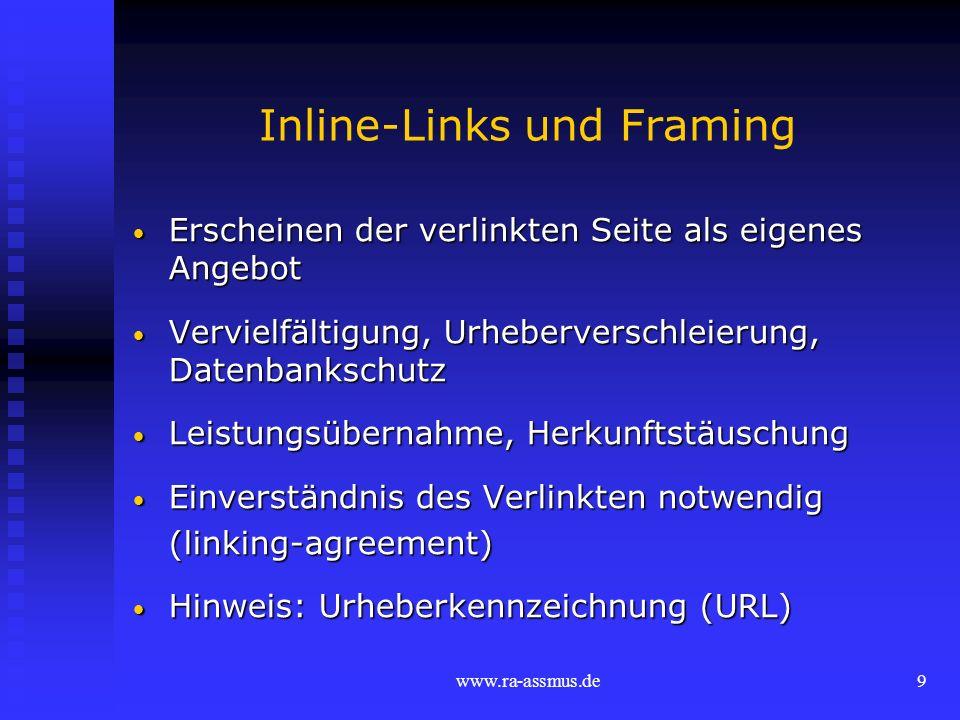 www.ra-assmus.de20 Einbezug von AGB Verbraucherverträge (B2C-Geschäfte): Verbraucherverträge (B2C-Geschäfte): Geltungshinweis auf Website Möglichkeit der Kenntnisnahme, z.B.d.