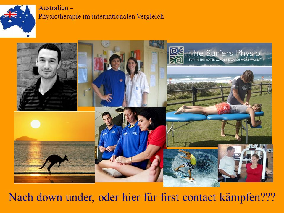 Australien – Physiotherapie im internationalen Vergleich Nach down under, oder hier für first contact kämpfen???