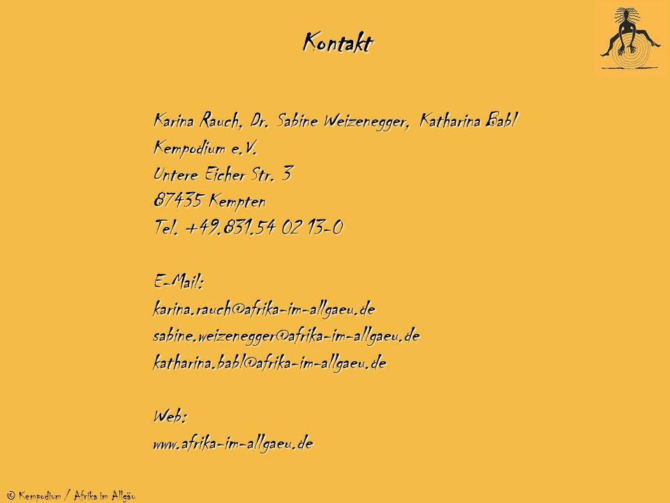 © Kempodium / Afrika im AllgäuKontakt Karina Rauch, Dr. Sabine Weizenegger, Katharina Babl Kempodium e.V. Untere Eicher Str. 3 87435 Kempten Tel. +49.