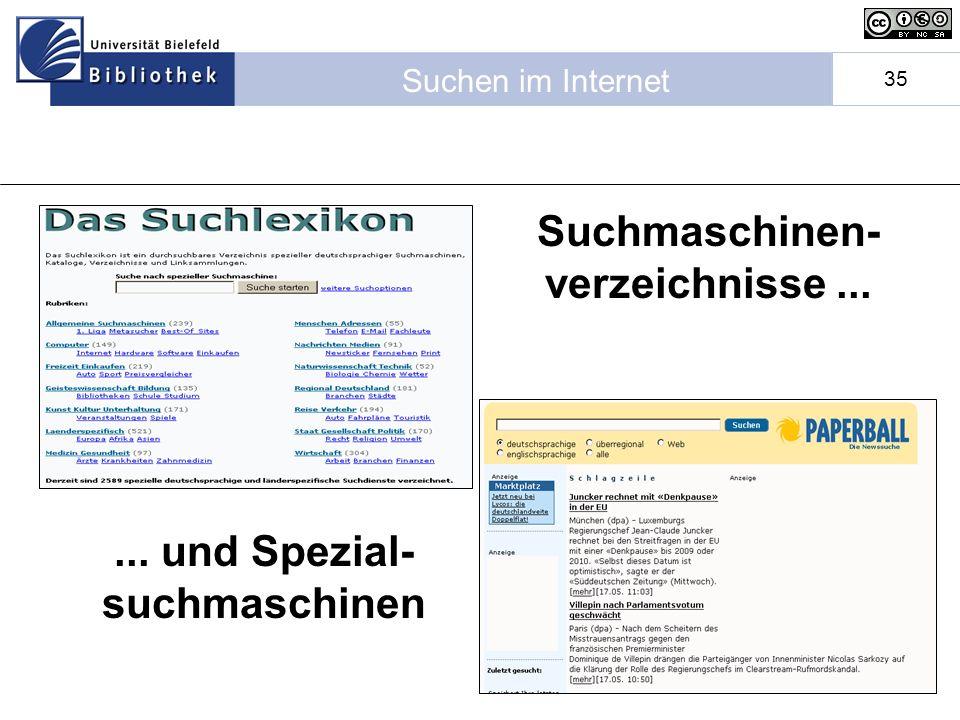 Suchen im Internet 35 Suchmaschinen- verzeichnisse...... und Spezial- suchmaschinen