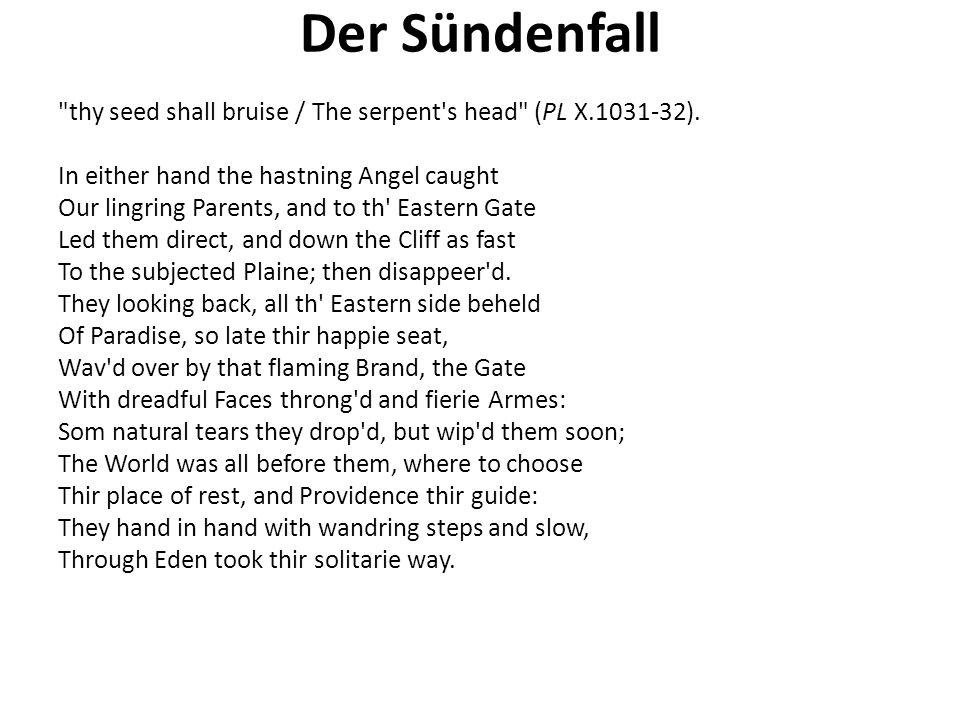 Der Sündenfall thy seed shall bruise / The serpent s head (PL X.1031-32).