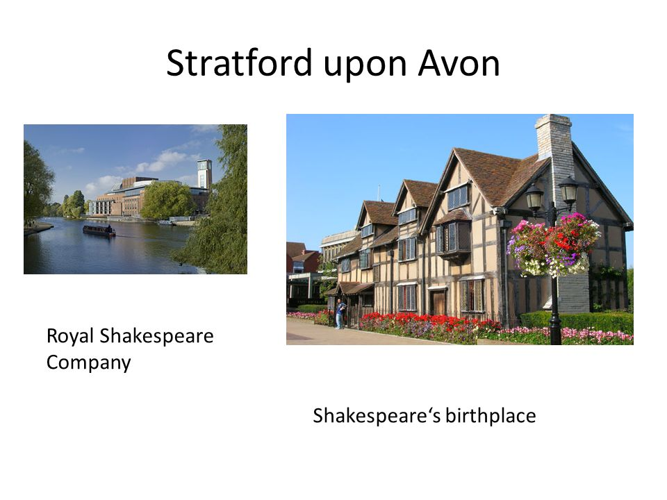 Stratford upon Avon Royal Shakespeare Company Shakespeares birthplace