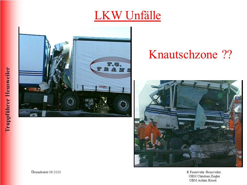 Truppführer Heusweiler Überarbeitet 09/2010® Feuerwehr Heusweiler OBM Christian Ziegler OBM Achim Kissel LKW Unfälle Knautschzone