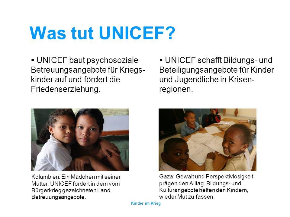 Kinder im Krieg Was tut UNICEF? UNICEF unterstützt die Reintegration von ehemaligen Kindersoldaten und schützt Kinder vor Rekrutierungen. UNICEF hilft