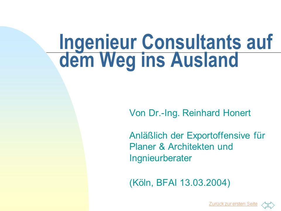 Zurück zur ersten Seite Ingenieur Consultants auf dem Weg ins Ausland Von Dr.-Ing.