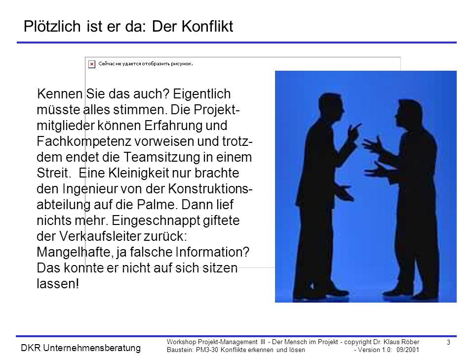 4 Workshop Projekt-Management III - Der Mensch im Projekt - copyright Dr.