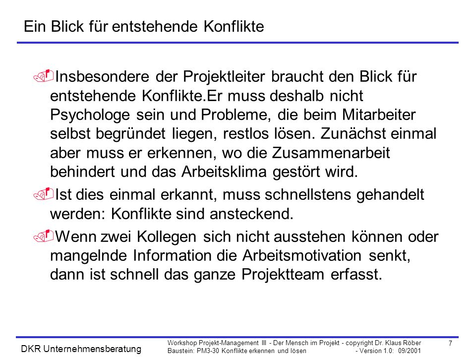 8 Workshop Projekt-Management III - Der Mensch im Projekt - copyright Dr.