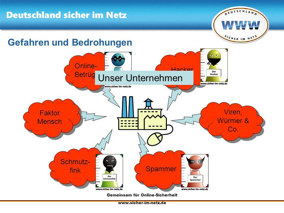 Gemeinsam für Online-Sicherheit www.sicher-im-netz.de IT-Sicherheit geht alle an Vielen Dank für Ihre Aufmerksamkeit.