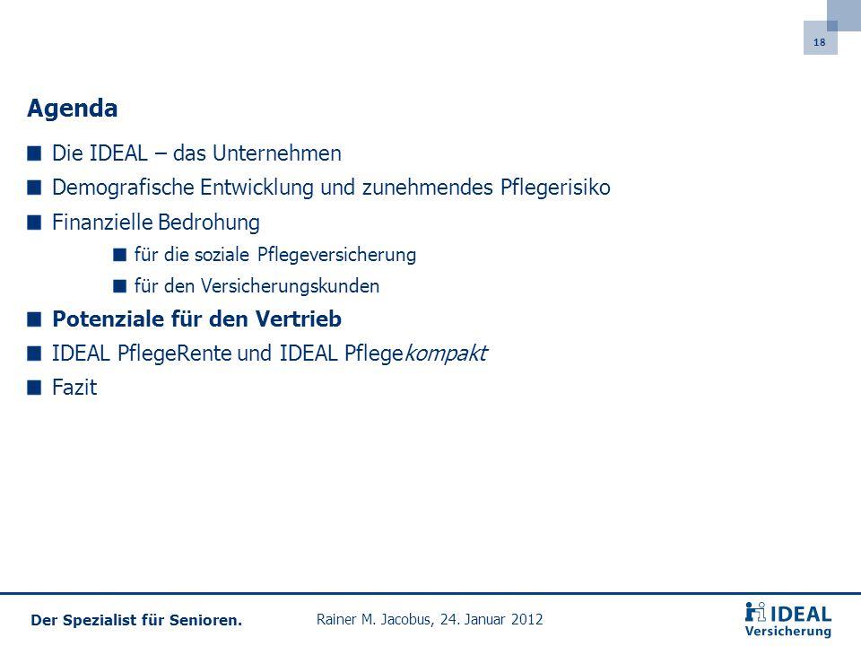 18 Der Spezialist für Senioren.Rainer M. Jacobus, 24.