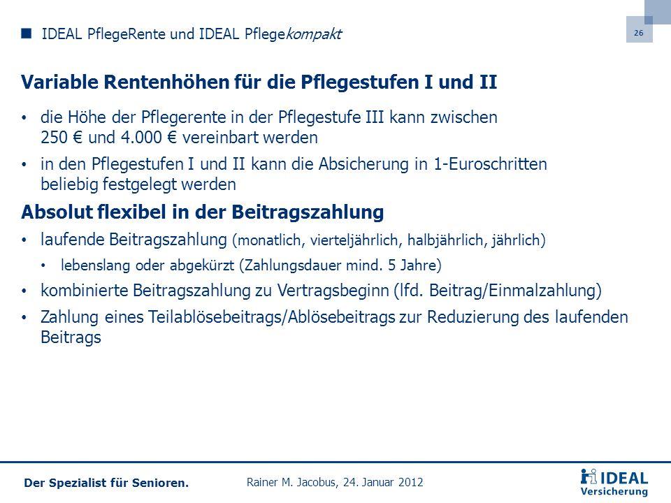 26 Der Spezialist für Senioren.Rainer M. Jacobus, 24.