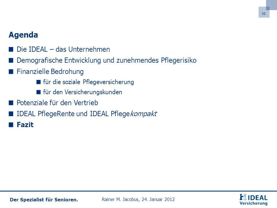 32 Der Spezialist für Senioren.Rainer M. Jacobus, 24.