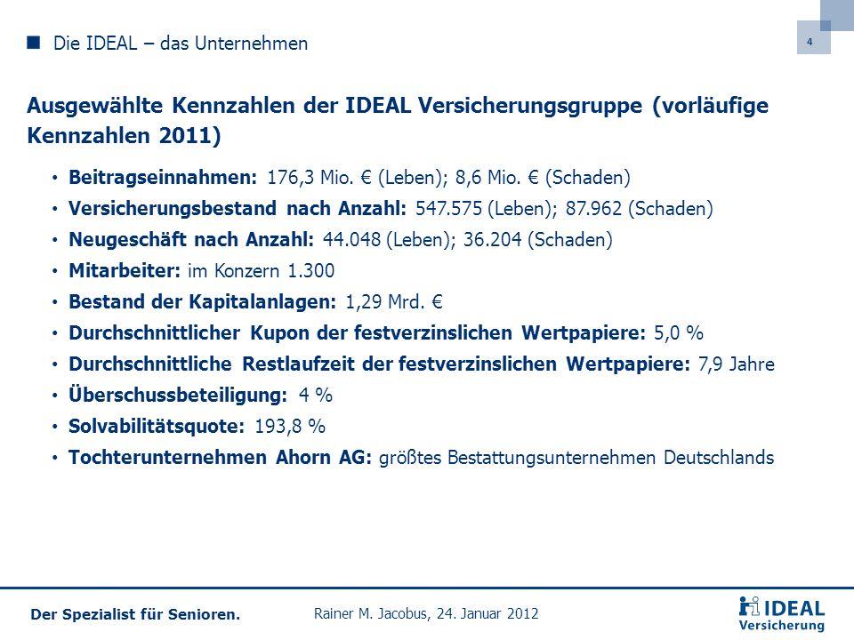 25 Der Spezialist für Senioren.Rainer M. Jacobus, 24.