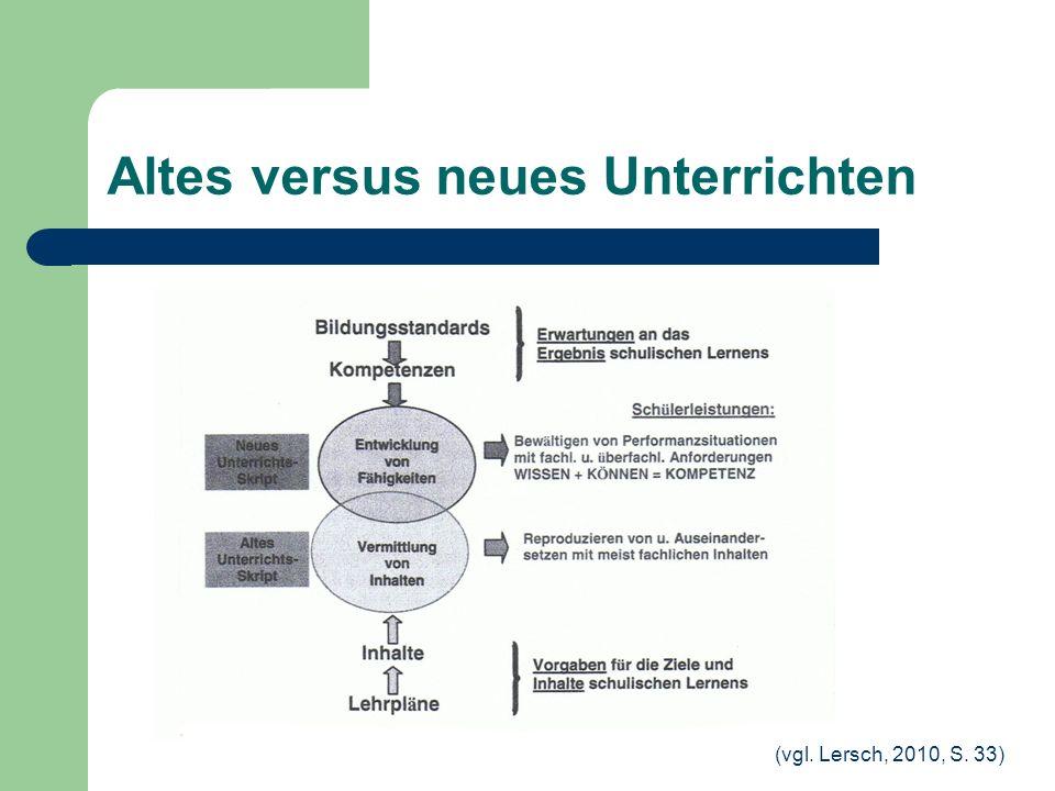 Altes versus neues Unterrichten (vgl. Lersch, 2010, S. 33)