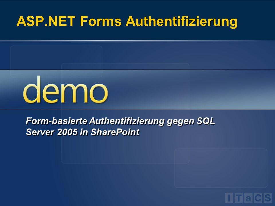 ASP.NET Forms Authentifizierung Form-basierte Authentifizierung gegen SQL Server 2005 in SharePoint