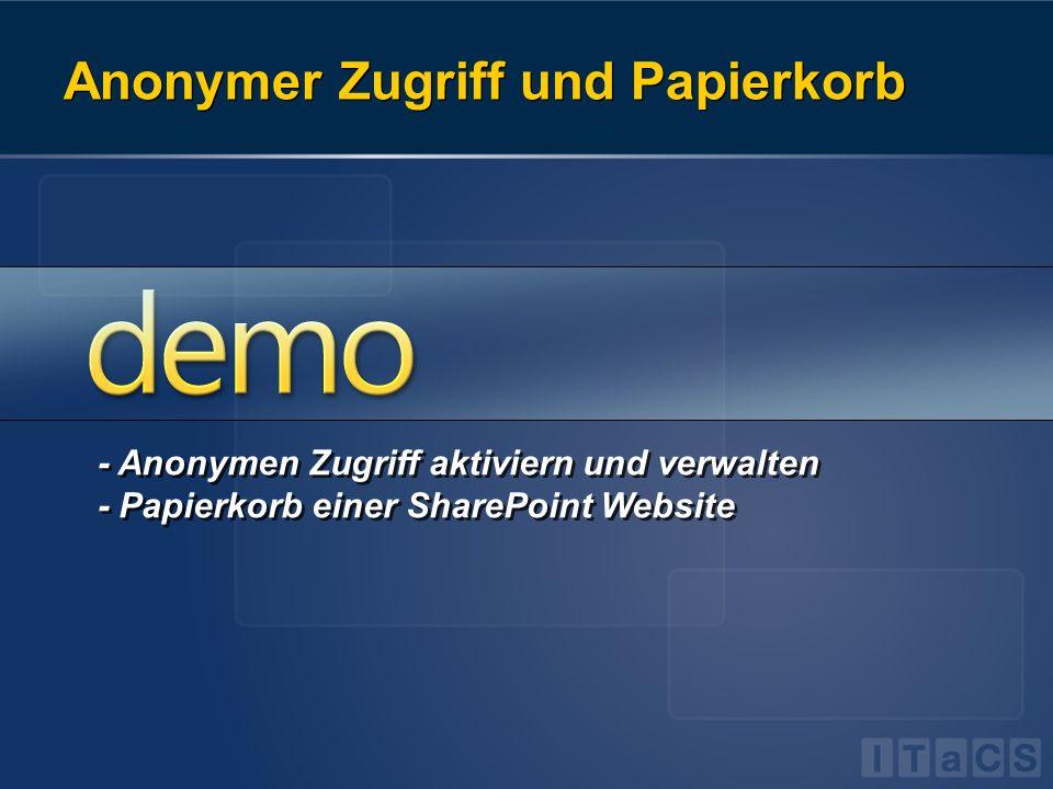 Anonymer Zugriff und Papierkorb - Anonymen Zugriff aktiviern und verwalten - Papierkorb einer SharePoint Website - Anonymen Zugriff aktiviern und verw