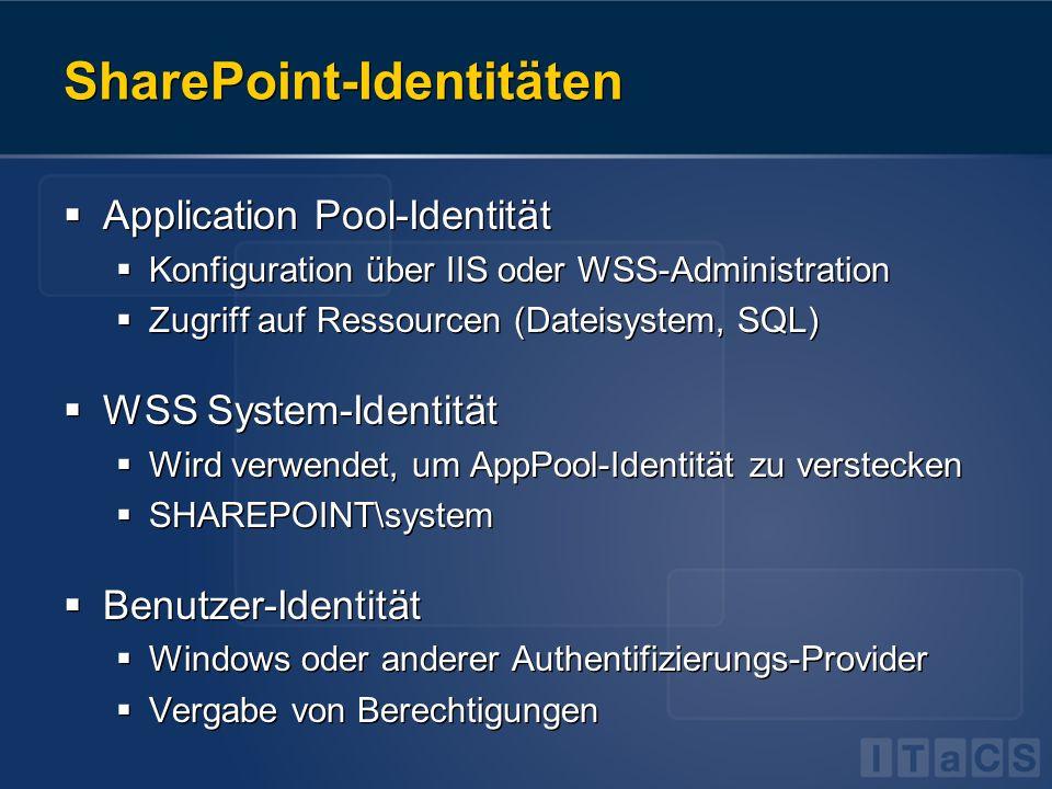Application Pools Application Pool Identität Pro IIS Website ein Application Pool AppPool wird unter eigener Identität ausgeführt Identität ist lokales oder Domain-Benutzerkonto In Serverfarmen Domainkonto verwenden.
