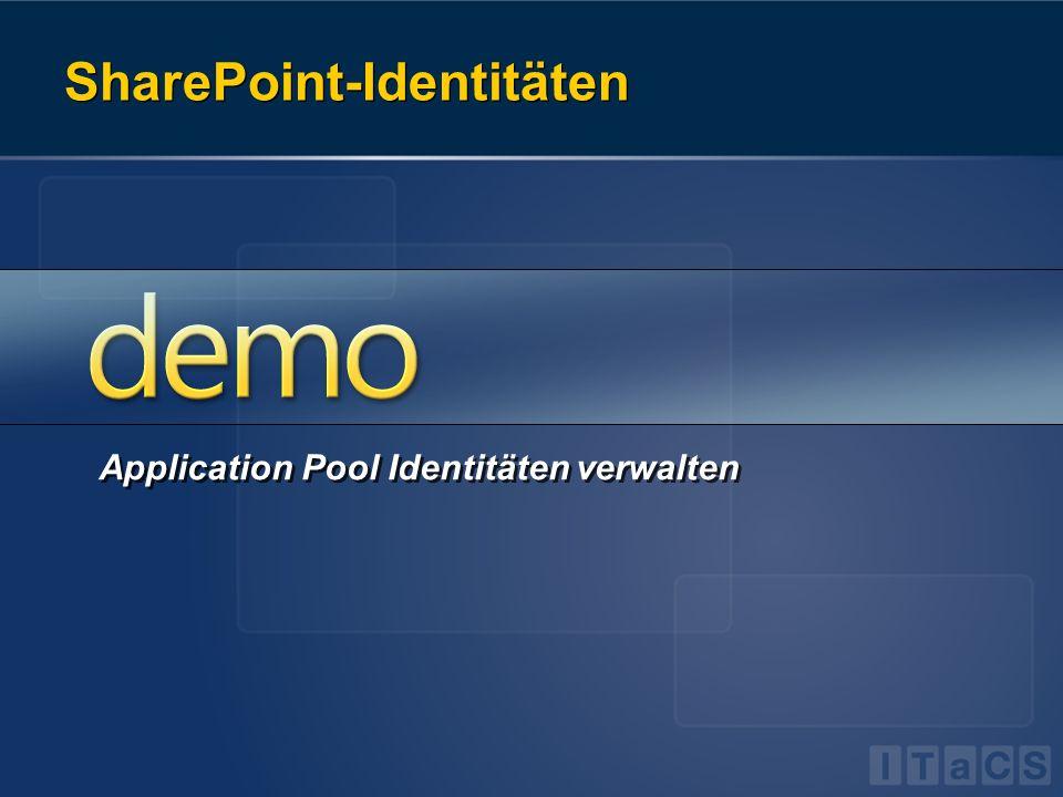 SharePoint-Identitäten Application Pool Identitäten verwalten