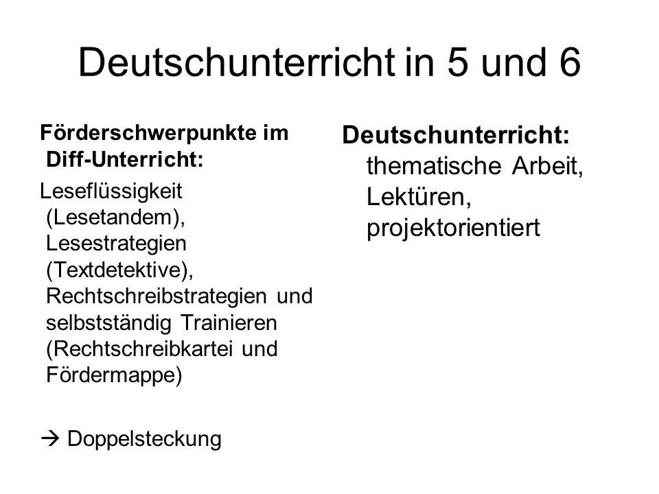 Deutschunterricht in 5 und 6 Förderschwerpunkte im Diff-Unterricht: Leseflüssigkeit (Lesetandem), Lesestrategien (Textdetektive), Rechtschreibstrategi