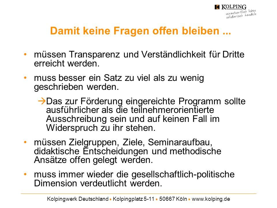 Kolpingwerk Deutschland Kolpingplatz 5-11 50667 Köln www.kolping.de Damit keine Fragen offen bleiben... müssen Transparenz und Verständlichkeit für Dr