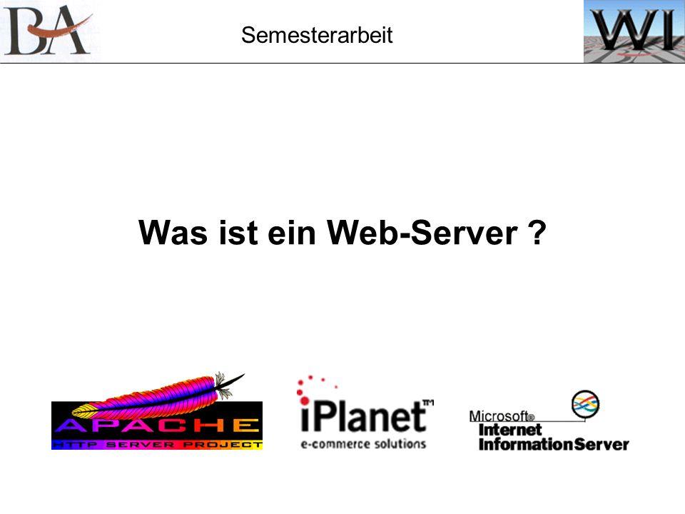 Semesterarbeit Was ist ein Web-Server ?