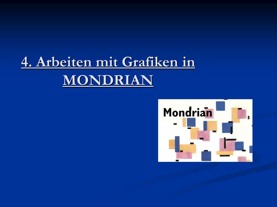 4. Arbeiten mit Grafiken in MONDRIAN