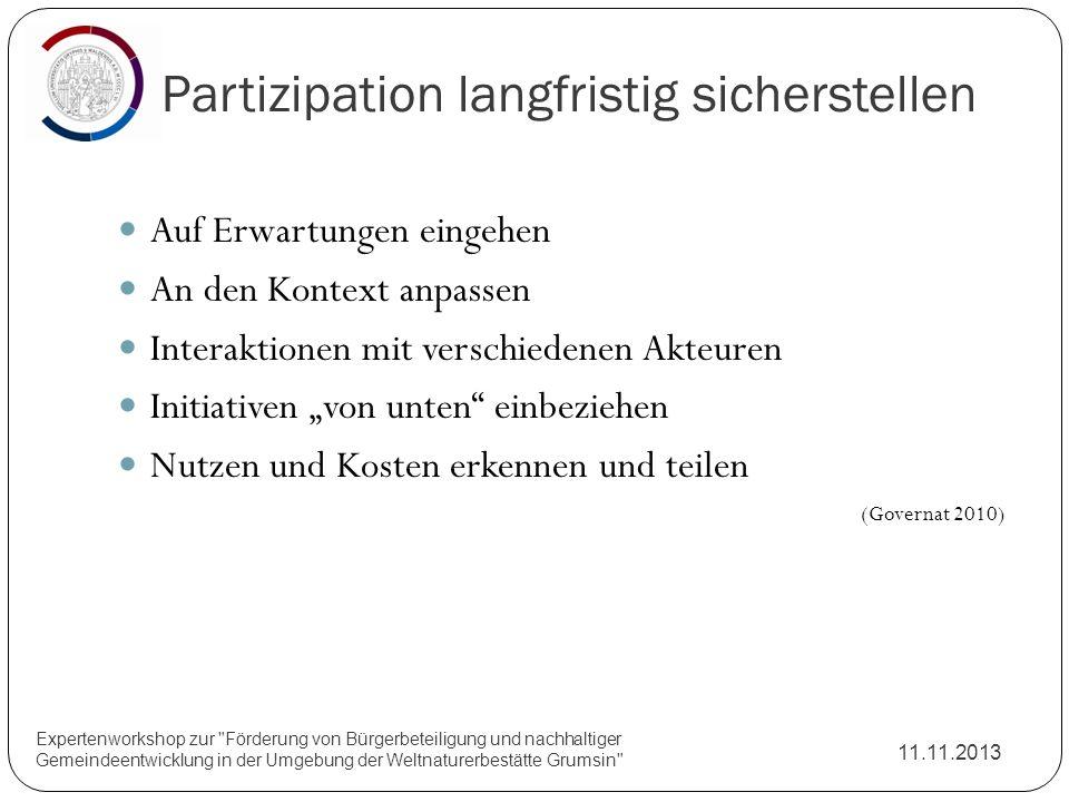Partizipation langfristig sicherstellen 11.11.2013 Expertenworkshop zur