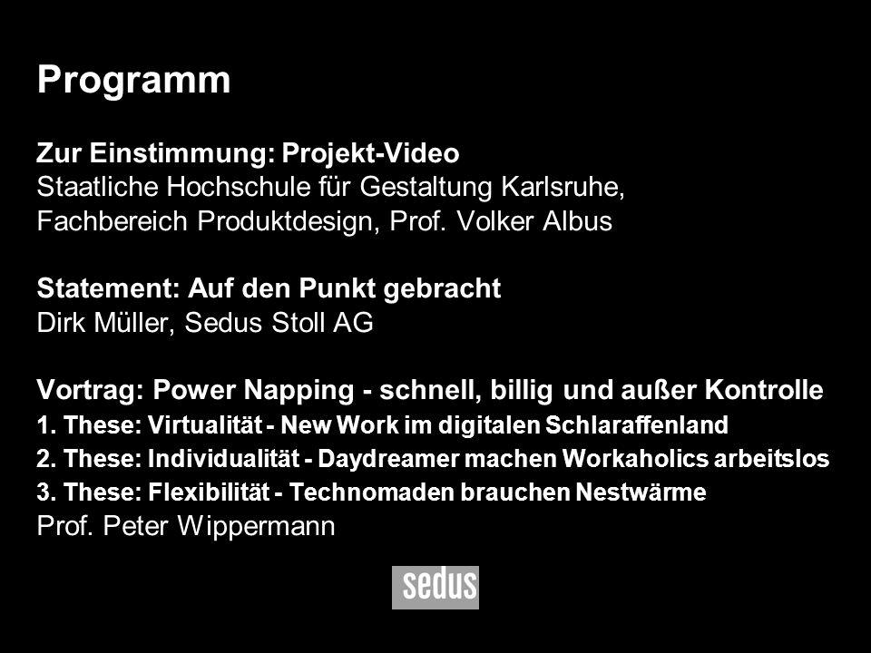 6 Zur Einstimmung: Projekt-Video Staatliche Hochschule für Gestaltung Karlsruhe, Fachbereich Produktdesign, Prof. Volker Albus Statement: Auf den Punk