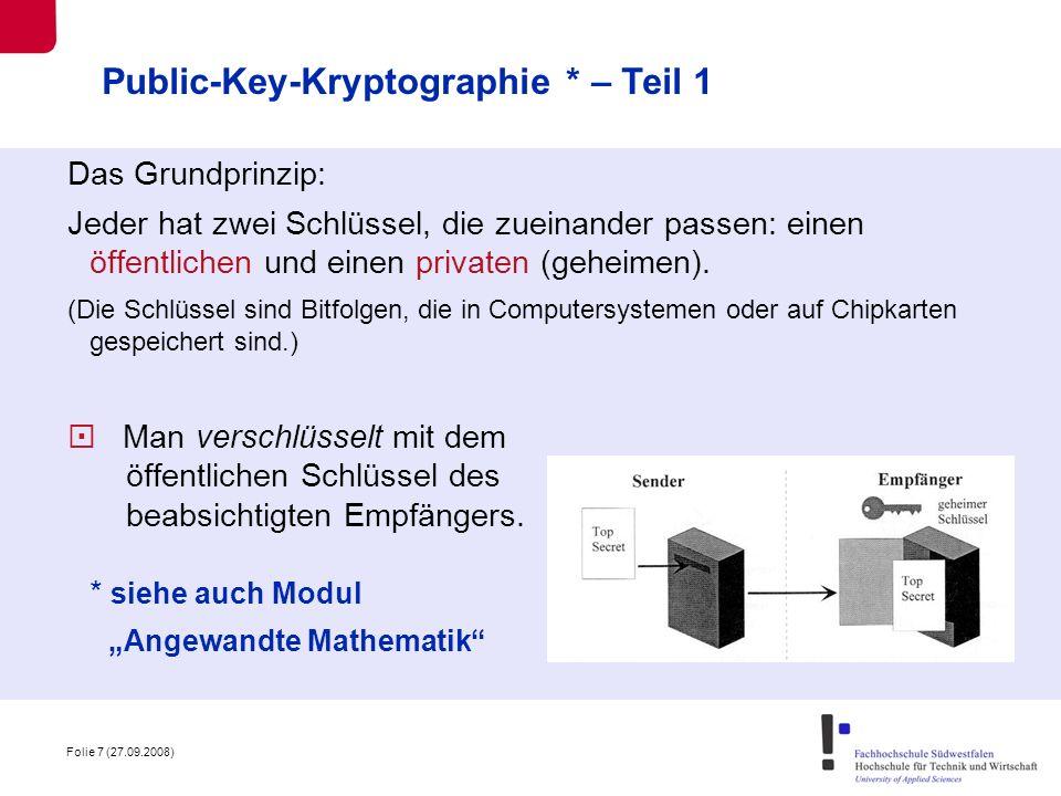 Folie 8 (27.09.2008) Public-Key-Kryptographie – Teil 2 Ein öffentlicher Schlüssel