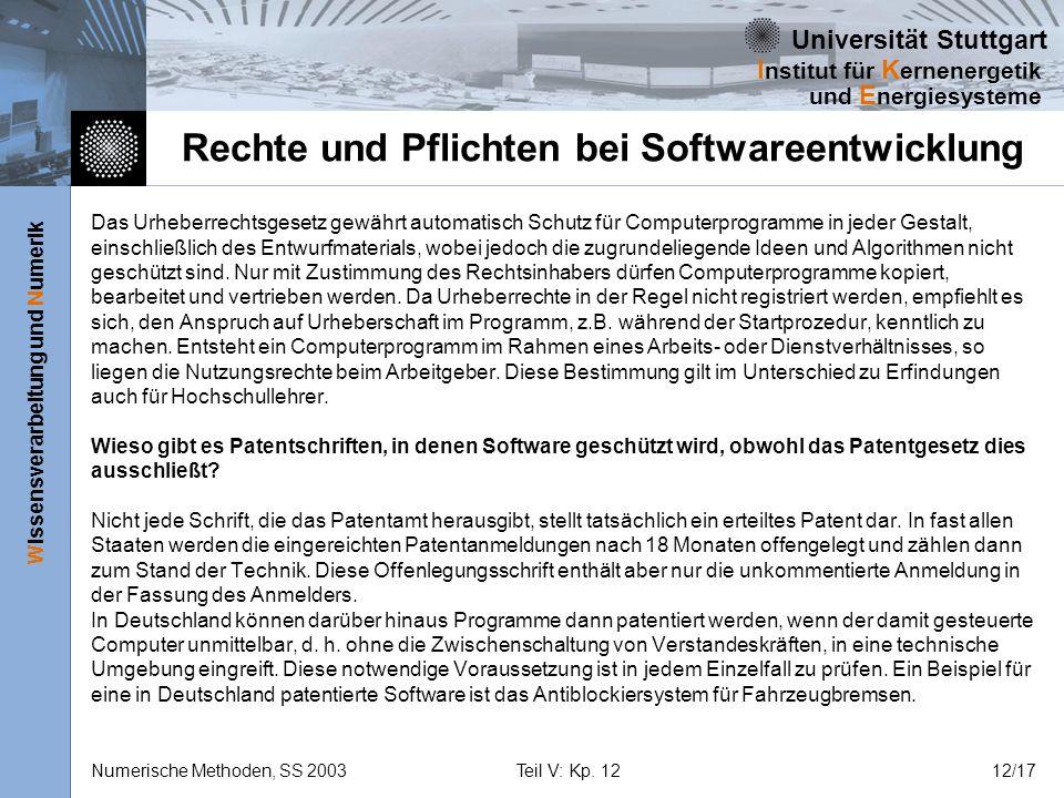 Universität Stuttgart Wissensverarbeitung und Numerik I nstitut für K ernenergetik und E nergiesysteme Numerische Methoden, SS 2003Teil V: Kp. 1212/17
