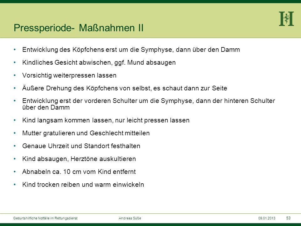 52 Geburtshilfliche Notfälle im Rettungsdienst Andreas Süße09.01.2013 Dammschnitt