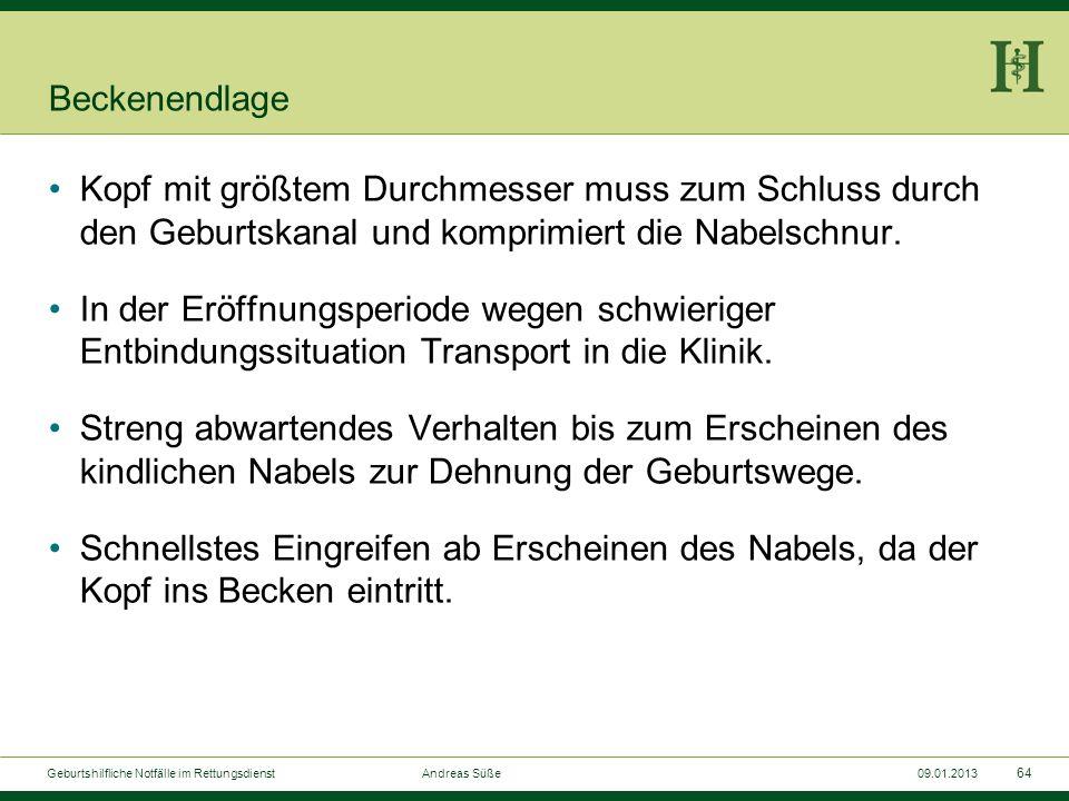 63 Geburtshilfliche Notfälle im Rettungsdienst Andreas Süße09.01.2013 Schulterdystokie-McRoberts- Manöver