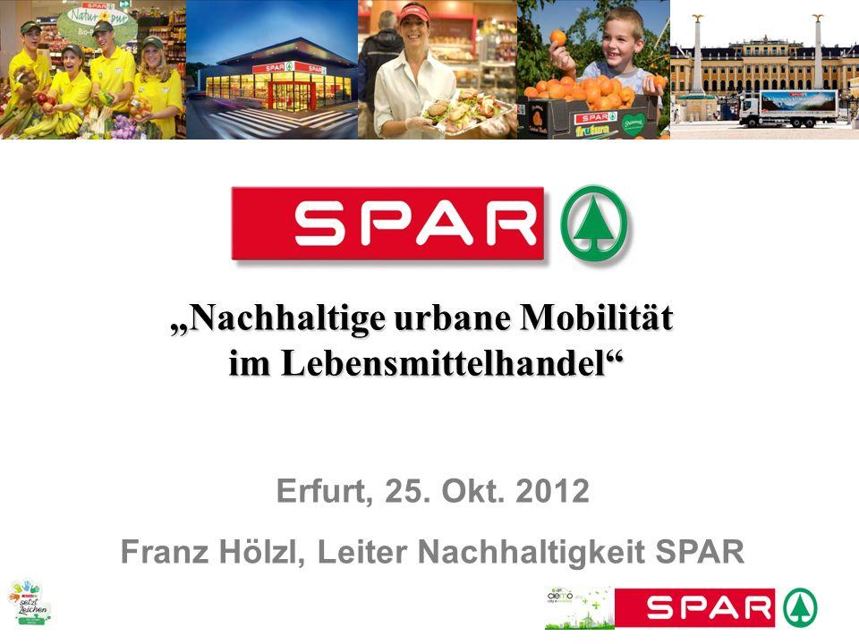 Nachhaltige urbane MobilitätNachhaltige urbane Mobilität im Lebensmittelhandel im Lebensmittelhandel Erfurt, 25. Okt. 2012 Franz Hölzl, Leiter Nachhal
