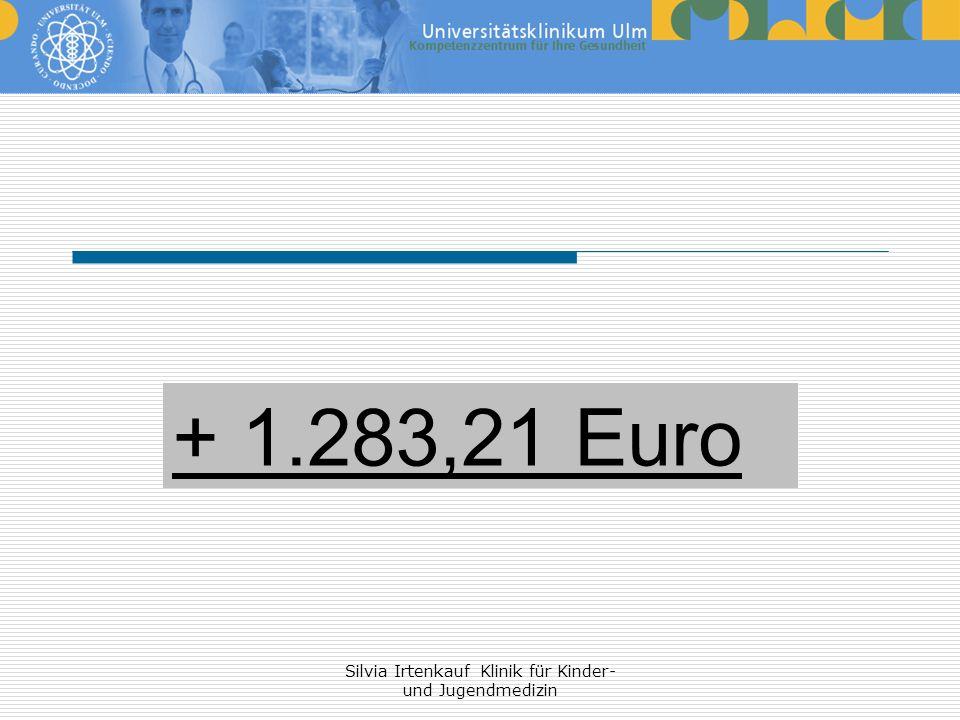 Silvia Irtenkauf Klinik für Kinder- und Jugendmedizin + 1.283,21 Euro