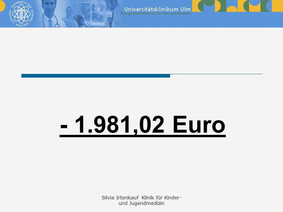 Silvia Irtenkauf Klinik für Kinder- und Jugendmedizin - 1.981,02 Euro